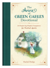 The Anne of Green Gables Devotional: A Chapter-by-Chapter Companion for Kindred Spirits Cover Image