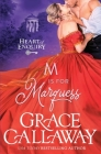 M is for Marquess (Heart of Enquiry #2) Cover Image