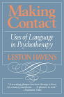 Making Contact: Uses of Language in Psychotherapy Cover Image