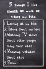 5 Things I like almost as much as riding my bike: Funny gag cyclist gift notebook for anyone who adores their bike, no matter their age. Great gift fo Cover Image