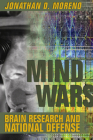 Mind Wars: Brain Research and National Defense Cover Image