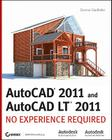 AutoCAD 2011 and AutoCAD LT 2011: No Experience Required Cover Image