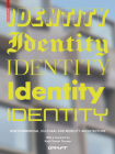 Identity: New Commercial, Cultural and Mobility Architecture Cover Image