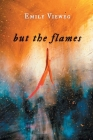 but the flames Cover Image