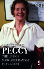 Peggy: The Life of Margaret Ramsay, Play Agent Cover Image