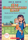 Claudia and the Phantom Phone Calls (The Baby-sitters Club, 2) (Library Edition) Cover Image