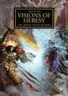 Horus Heresy: Visions of Heresy: War, Darkness, Treachery and Death Cover Image