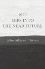 1920 - Dips Into The Near Future Cover Image
