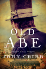 Old Abe: A Novel Cover Image