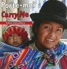Porte-Moi/Carry Me (Babies Everywhere) Cover Image
