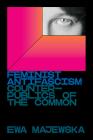 Feminist Antifascism: Counterpublics of the Common Cover Image