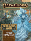 Pathfinder Adventure Path: Eyes of Empty Death (Abomination Vaults 3 of 3) (P2) Cover Image