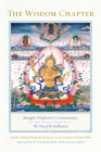 The Wisdom Chapter: Jamgön Mipham's Commentary on the Ninth Chapter of The Way of the Bodhisattva Cover Image