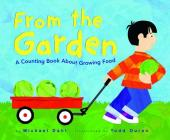 From the Garden: A Counting Book about Growing Food (Know Your Numbers) Cover Image