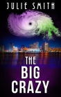 The Big Crazy: A Skip Langdon Mystery Cover Image