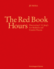The Red Book Hours: Discovering C.G. Jung's Art Mediums and Creative Process Cover Image