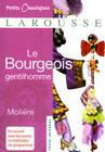 Le Bourgeois Gentilhomme (Petits Classiques Larousse Texte Integral #6) Cover Image