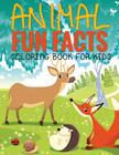 Animal Fun Facts (Coloring Book for Kids) Paperback Cover Image