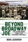 Beyond Broadway Joe: The Super Bowl TEAM That Changed Football Cover Image