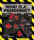What Is a Pandemic? Cover Image