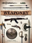 The Illustrated Encyclopedia of Weaponry Cover Image