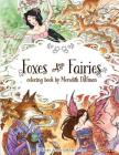 Foxes & Fairies coloring book by Meredith Dillman: 25 kimono, kitsune and fairy designs Cover Image