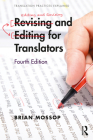 Revising and Editing for Translators (Translation Practices Explained) Cover Image