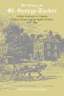 The Legacy of St. George Tucker: College Professors in Virginia Confront Slavery and Rights of States, 1771–1897 Cover Image