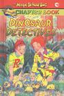 Dinosaur Detectives (Magic School Bus Science Chapter Books (Pb) #9) Cover Image
