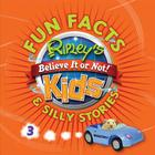 Ripley's Fun Facts & Silly Stories 3 Cover Image