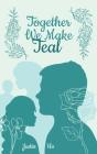 Together We Make Teal Cover Image