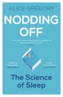 Nodding Off: The Science of Sleep from Cradle to Grave Cover Image