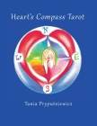 Heart's Compass Tarot: Discover Tarot Journaling & Create Your Own Cards Cover Image