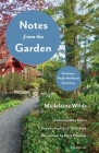 Notes from the Garden: Creating a Pacific Northwest Sanctuary Cover Image
