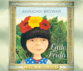 Little Frida: A Story of Frida Kahlo Cover Image