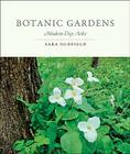 Botanic Gardens: Modern-Day Arks Cover Image