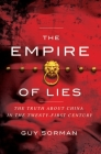 The Empire of Lies: The Truth about China in the Twenty-First Century Cover Image