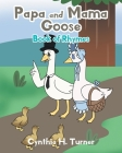 Papa and Mama Goose: Book of Rhymes Cover Image