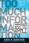 Too Much Information: Understanding What You Don't Want to Know Cover Image