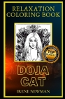 Doja Cat Relaxation Coloring Book: A Great Humorous and Therapeutic 2021 Coloring Book for Adults Cover Image