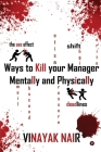 Ways to Kill Your Manager Mentally and Physically Cover Image