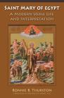 Saint Mary of Egypt, 65: A Modern Verse Life and Interpretation (Monastic Wisdom) Cover Image