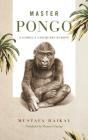 Master Pongo: A Gorilla Conquers Europe (Animalibus #17) Cover Image