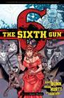The Sixth Gun Vol. 6: Ghost Dance Cover Image