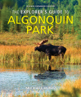 The Explorer's Guide to Algonquin Park Cover Image