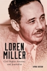 Loren Miller, 10: Civil Rights Attorney and Journalist (Race and Culture in the American West #10) Cover Image