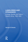 Landlords and Strangers: Ecology, Society, and Trade in Western Africa, 1000-1630 Cover Image