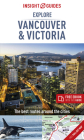 Insight Guides Explore Vancouver & Victoria (Travel Guide with Free Ebook) (Insight Explore Guides) Cover Image