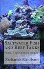 Saltwater Fish and Reef Tanks: From Beginner to Expert Cover Image
