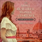 The Most Beautiful Woman in Florence Lib/E: A Story of Botticelli Cover Image